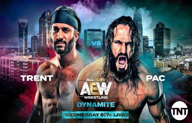 Pac vs trent AEW Dynamite