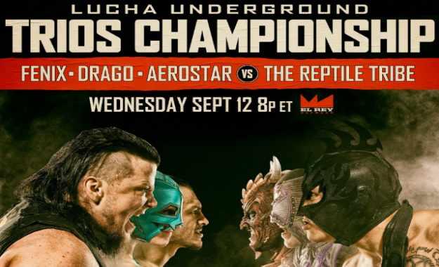 Lucha Underground 12 de Septiembre (Cobertura y resultados en directo)