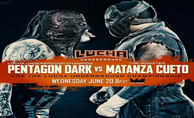 Previa de Lucha Underground del 20 de Junio