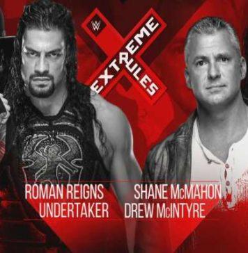 Undertaker y Roman Reigns vs Shane McMahon y Drew McIntyre en WWE Extreme Rules 2019