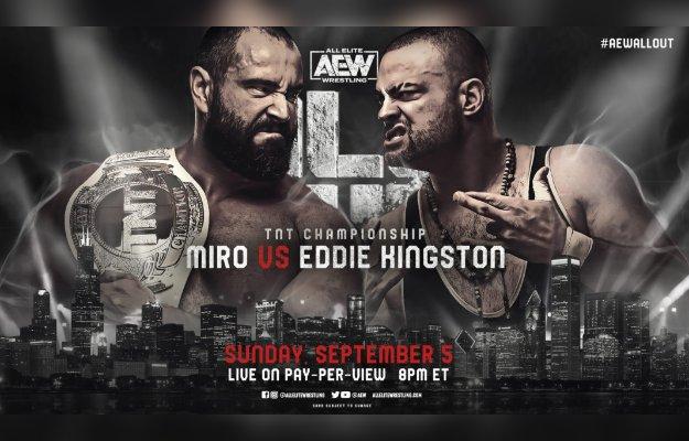 Miro defenderá el TNT Championship ante Eddie Kingston en AEW All Out
