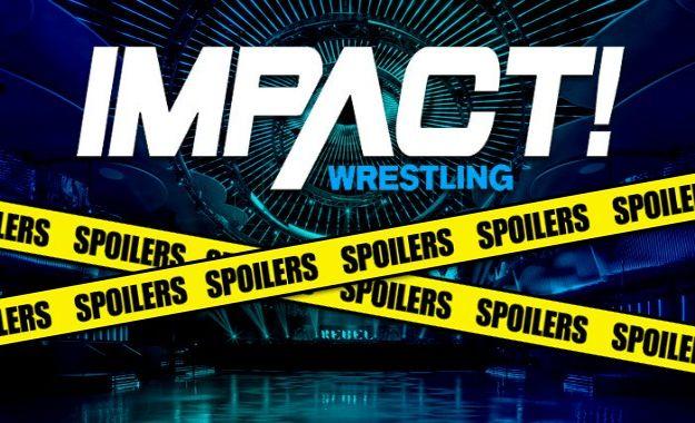 Spoilers Impact Wrestling