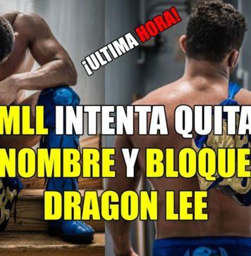 CMLL intenta quitarle el nombre a Dragon Lee